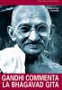 Gandhi commenta la Bhagavad Gita  Mahatma Gandhi   Edizioni Mediterranee