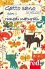 Gatto sano (e felice) con i rimedi naturali  Claire Nahmad   Red Edizioni