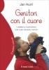 Genitori con il cuore  Jan Hunt   Il Leone Verde