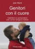 Genitori con il cuore  Jan Hunt   Il Leone Verde
