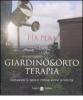 Giardino & orto terapia  Pia Pera   Salani Editore
