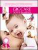 Giocare con il bambino  Anne Knecht-Boyer   IdeaLibri