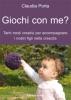 Giochi con me?  Claudia Porta   Il Leone Verde