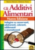 Gli Additivi Alimentari  Marina Mariani Stefania Testa  Macro Edizioni