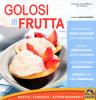 Golosi di Frutta (ebook)  Silvia Strozzi   Macro Edizioni