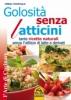 Golosità senza Latticini (Copertina rovinata)  Teresa Tranfaglia   Macro Edizioni
