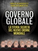 Governo Globale (ebook)  Enrica Perucchietti Gianluca Marletta  Arianna Editrice