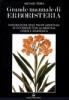 Grande Manuale di Erboristeria vol. 1 - 2  Michael Tierra   Edizioni Mediterranee