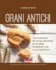 Grani antichi  Gabriele Bindi   Terra Nuova Edizioni