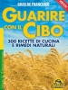 Guarire con il Cibo (ebook)  Giusi De Francesco   Macro Edizioni