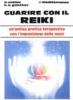 Guarire con il Reiki  Brigitte Muller Horst H. Gunther  Edizioni Mediterranee