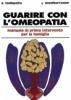 Guarire con l'Omeopatia  Alberto Lodispoto   Edizioni Mediterranee