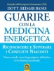 Guarire con la Medicina Energetica  Reimar Banis   Macro Edizioni