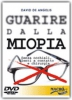 Guarire dalla Miopia (DVD)  David De Angelis   Macro Edizioni