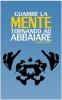 Guarire la mente tornando ad abbaiare  Renato Trinca   Nuova Ipsa Editore