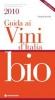 Guida ai Vini d'Italia Bio 2010  Pierpaolo Rastelli   Tecniche Nuove