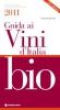 Guida ai vini d'Italia bio 2011  Pierpaolo Rastelli   Tecniche Nuove