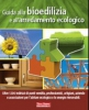 Guida alla bioedilizia e all'arredamento ecologico  Autori Vari   Terra Nuova Edizioni