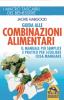 Guida alle Combinazioni Alimentari  Jacky Habgood   Macro Edizioni