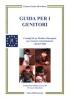 Guida per i genitori (Copertina rovinata)  Zalman Bronfman   Salus Infirmorum