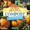 Guida Pratica al Compost  Nicky Scott   Arianna Editrice