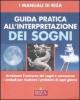 Guida pratica all'interpretazione dei sogni  Maria Fiorella Coccolo   Edizioni Riza