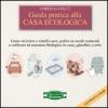 Guida Pratica alla Casa Ecologica  Christina Strutt   Arianna Editrice