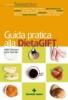 Guida pratica alla DietaGIFT  Attilio Speciani Luca Speciani  Tecniche Nuove