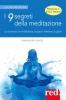 I 9 segreti della meditazione  Samprasad Vinod   Red Edizioni