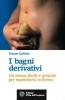 I bagni derivativi  France Guillain   L'Età dell'Acquario Edizioni