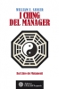 I Ching del Manager  William E. Sadler   L'Età dell'Acquario Edizioni