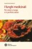 I funghi medicinali. Per vivere a lungo in perfetta salute  Valentina Bianchi   L'Età dell'Acquario Edizioni