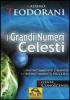 I Grandi Numeri Celesti  Massimo Teodorani   Macro Edizioni