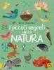 I Piccoli Segreti della Natura  Britta Teckentrup   Macro Edizioni