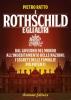 I Rothschild e gli Altri  Pietro Ratto   Arianna Editrice