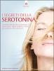 I segreti della serotonina  Carol Hart   Edizioni il Punto d'Incontro