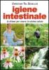 Igiene intestinale  Christian Tal Schaller   Bis Edizioni