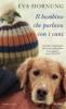 Il bambino che parlava con i cani  Eva Hornung   Piemme