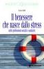 Il benessere che nasce dallo stress nelle professioni sociali e sanitarie  Lara Elli   Tecniche Nuove