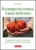 Il campo in conca, l'arte dell'orto  Maria Pagnini   Terra Nuova Edizioni