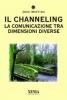 Il Channeling  Jose Maffina   Xenia Edizioni