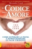 Il Codice dell'Amore  Alexander Loyd   Macro Edizioni