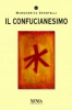 Il confucianesimo  Margherita Sportelli   Xenia Edizioni