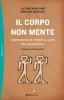 Il corpo non mente  Luciano Marchino Monique Mizrahil  Sperling & Kupfer