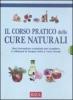 Il Corso Pratico delle Cure Naturali  Autori Vari   Edizioni Riza