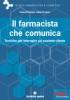 Il farmacista che comunica  Luisa Ferrario Carla Fiorentini  Tecniche Nuove