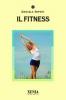 Il fitness  Daniela Nipoti   Xenia Edizioni
