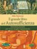 Il Grande Libro dell'Autosufficienza  John Seymour   Arianna Editrice