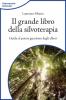 Il grande libro della silvoterapia  Laurence Monce   L'Età dell'Acquario Edizioni