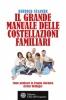 Il grande manuale delle costellazioni familiari  Bertold Ulsamer   L'Età dell'Acquario Edizioni